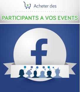 Acheter des participants pour vos évènements sur Facebook