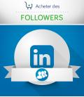 Acheter des followers LinkedIn pour vos pages