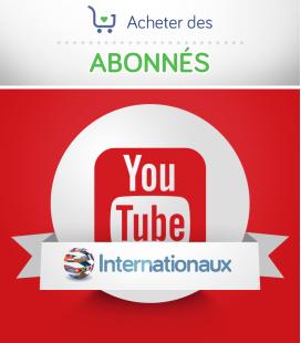 Acheter des abonnés YouTube internationaux