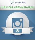 Acheter des vues pour vidéo Instagram