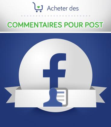 Acheter des commentaires pour post Facebook