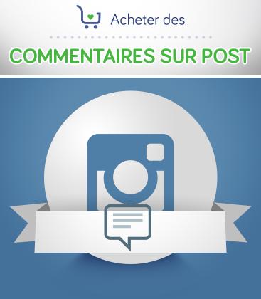 Acheter des commentaires pour post Instagram