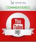 Acheter des commentaires pour vidéo YouTube
