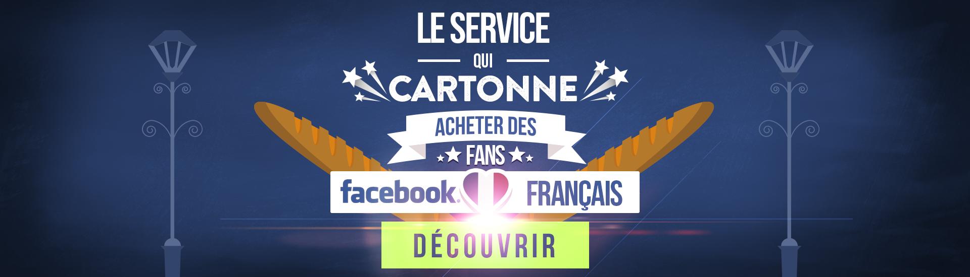 Service qui cartonne : FB FR
